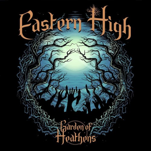 Levy: Eastern High - Garden of Heathens