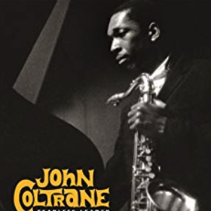 Levy: John Coltrane - Fearless Leader (Box Set)