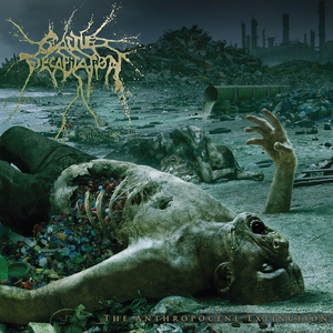Levy: Cattle Decapitation - The Anthropocene Extinction