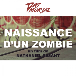 Das Mörtal - Naissance d'un zombie (Original Motion Picture Soundtrack)
