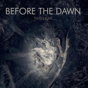 Before the Dawn - Deadlight