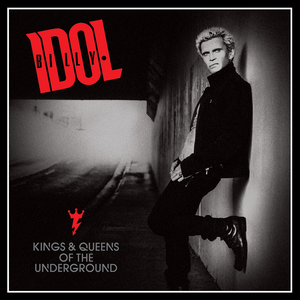 Levy: Billy Idol - Kings & Queens Of The Underground