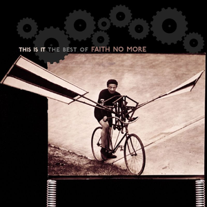 Levy: Faith No More - This Is It: The Best of Faith No More