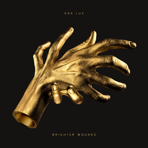 Levy: Son Lux - Brighter Wounds