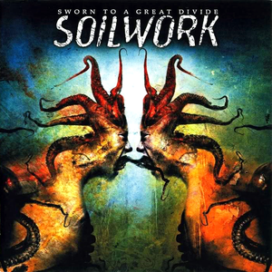 Levy: Soilwork - Sworn to a Great Divide