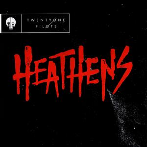 Levy: Twenty One Pilots - Heathens