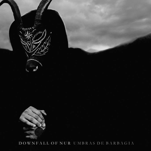 Downfall of nur - Umbras de Barbagia