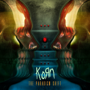 Levy: Korn - The Paradigm Shift